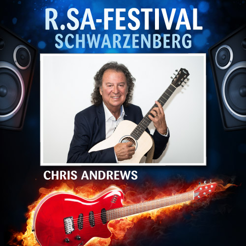 R.SA-Festival mit CHRIS ANDREWS!