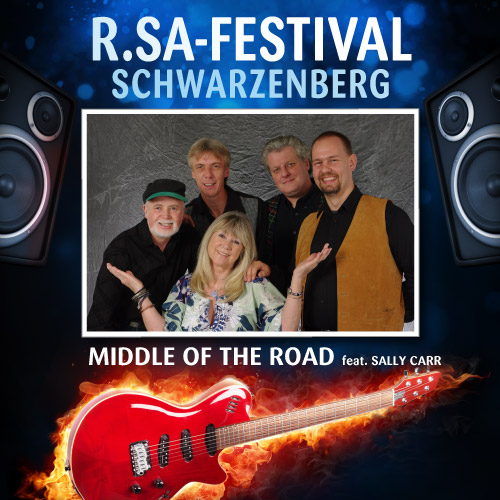 R.SA-Festival mit MIDDLE OF THE ROAD!