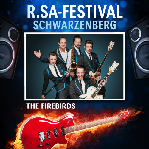 R.SA-Festival mit THE FIREBIRDS!