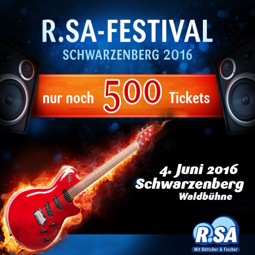 R.SA-Festival - Tickets werden knapp